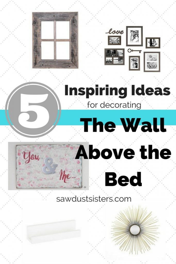 Inspiring Ideas for decorating above the bed